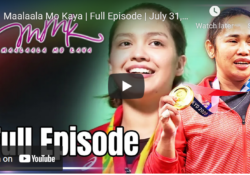 "FULL PREVIOUS EPISODE: Ma Ala Ala Mo Kaya ""MMK"" July 31, 2021| Story Of Hidilyn Diaz"